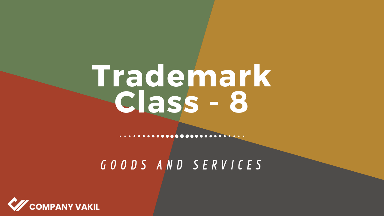 Trademark classes 8