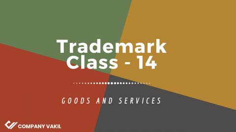 Trademark Class 14: Jewellery, Precious Metals and Stones