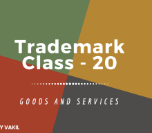 Trademark Class 20: Furniture and Plastic Goods