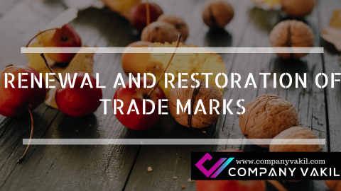 RENEWAL AND RESTORATION OF TRADE MARKS