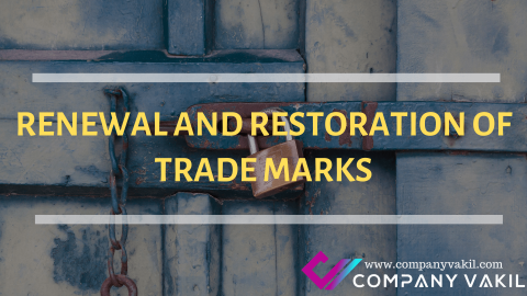 RENEWAL AND RESTORATION OF TRADEMARKS