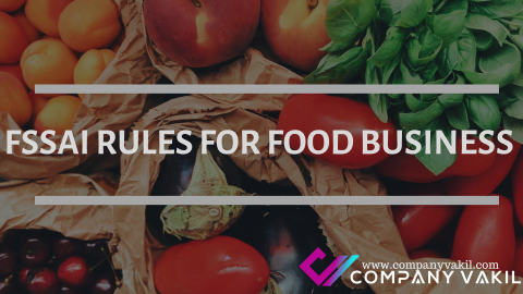 FSSAI Rules for Food Business