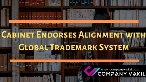 Cabinet Endorses Alignment with Global Trademark System