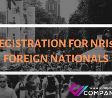 LLP REGISTRATION FOR NRIs AND FOREIGN NATIONALS