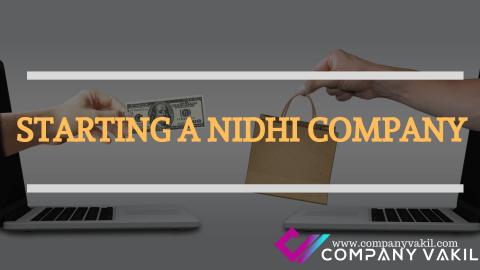 STARTING A NIDHI COMPANY