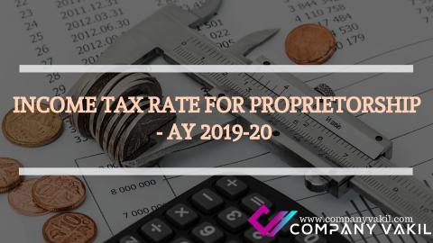 INCOME TAX RATE FOR PROPRIETORSHIP- AY 2019-20
