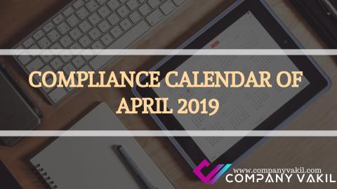 COMPLIANCE CALENDAR OF APRIL 2019